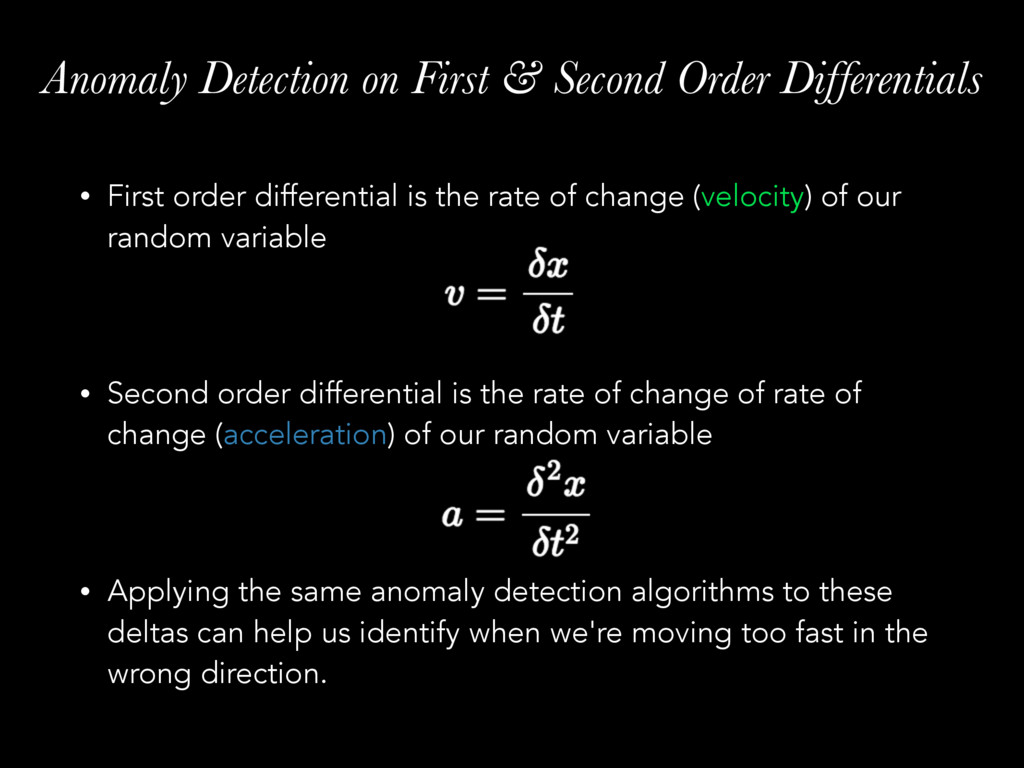 Anomaly Detection on First & Second Order Diffe...