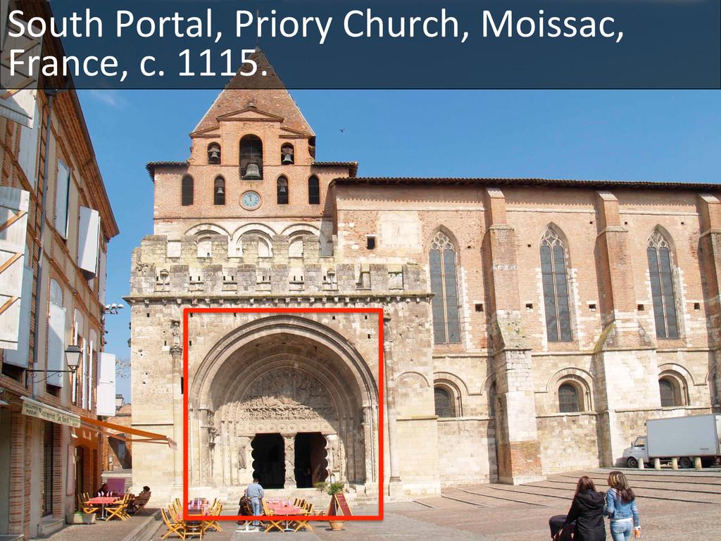 South Portal, Priory Church, Moissa...