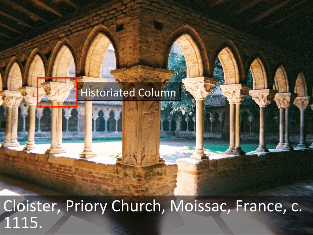 Historiated Column  Cloister, Priory...