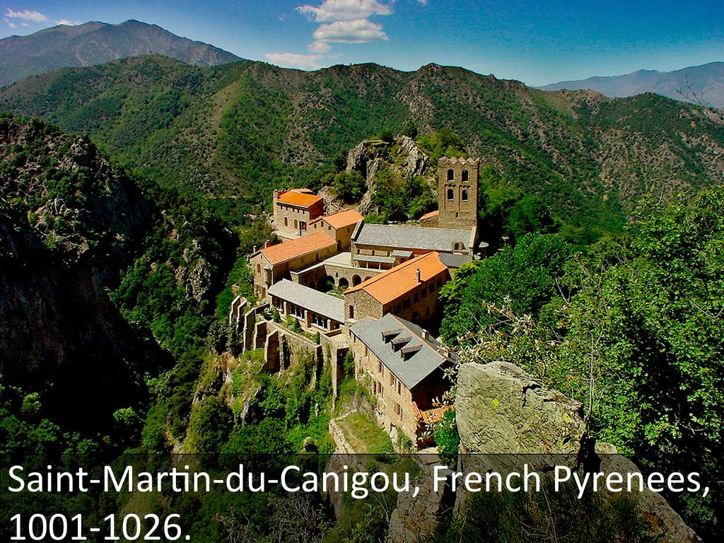 Saint-‐MarGn-‐du-‐Canigou, French Pyre...