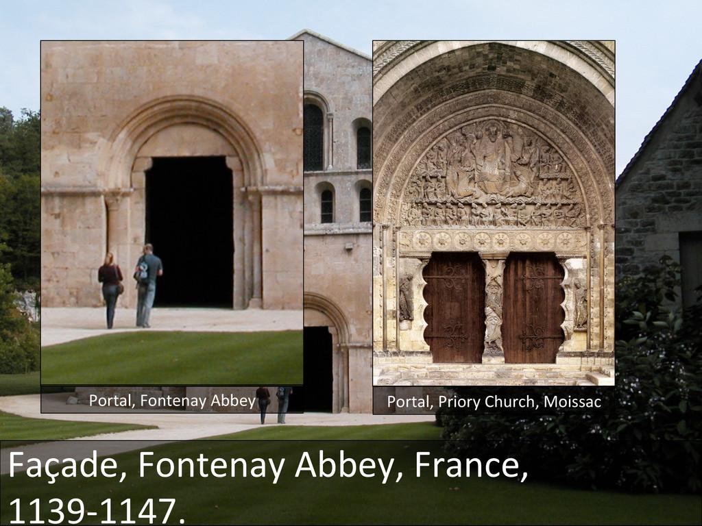 Portal, Fontenay Abbey  Portal, Pri...