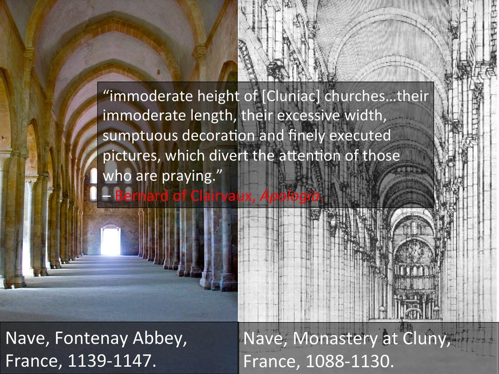 """immoderate height of [Cluniac] chu..."