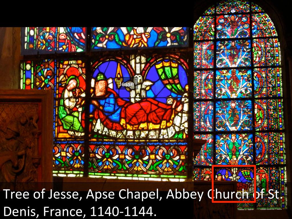 Jesse  Tree of Jesse, Apse Chape...