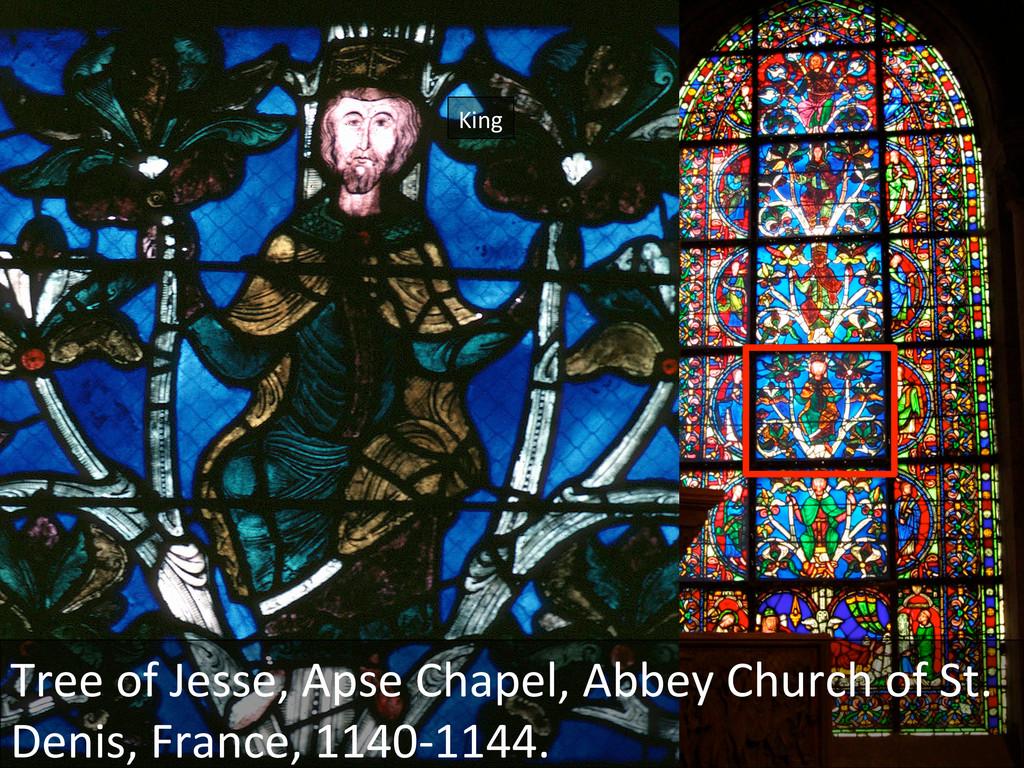 King  Tree of Jesse, Apse Chapel...