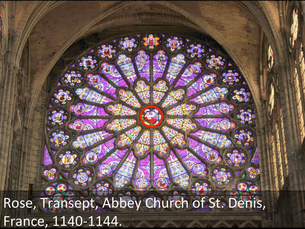 Rose, Transept, Abbey Church of ...