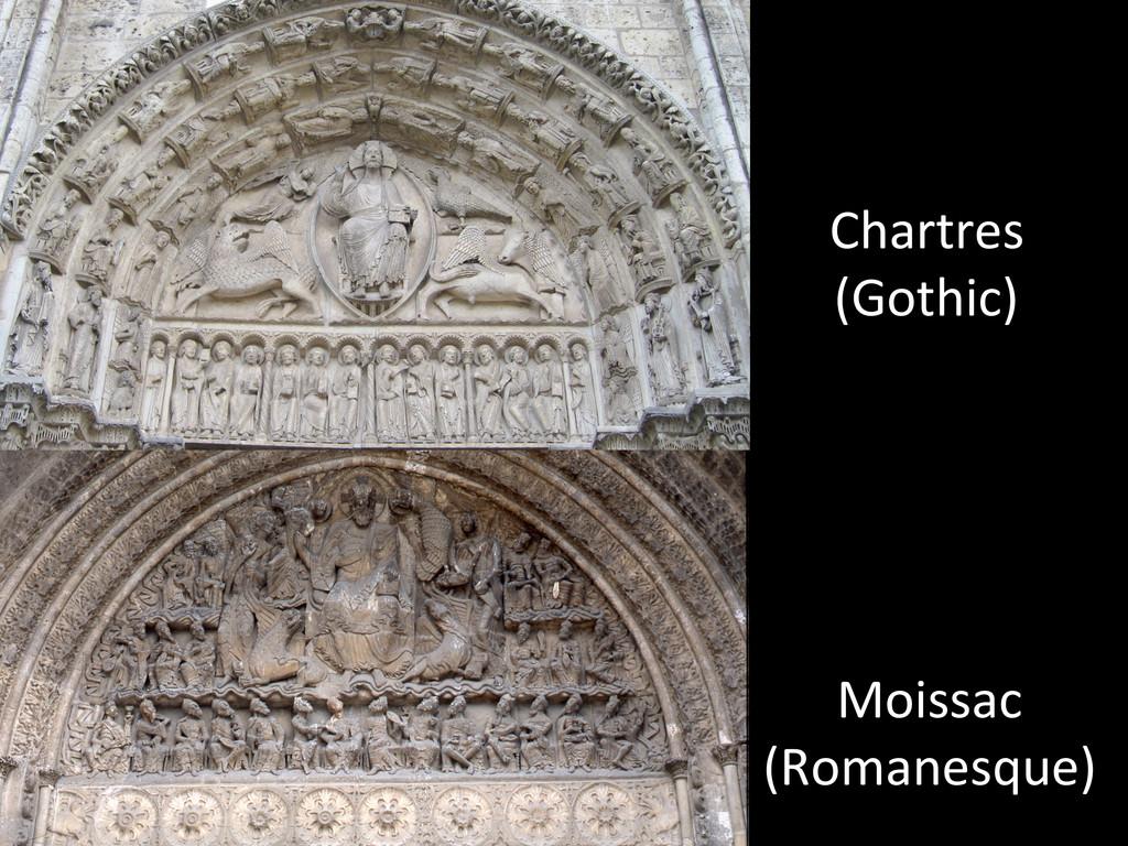 Chartres  (Gothic)  Moissac  (Romanesq...