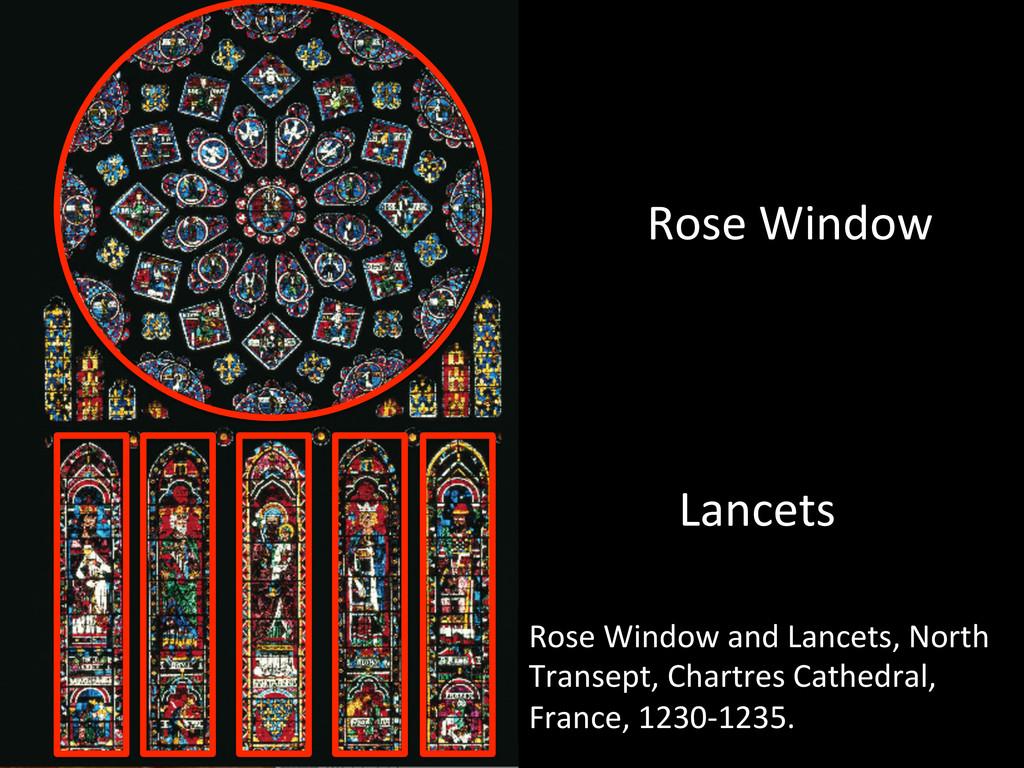 Rose Window  Lancets  Rose Window...