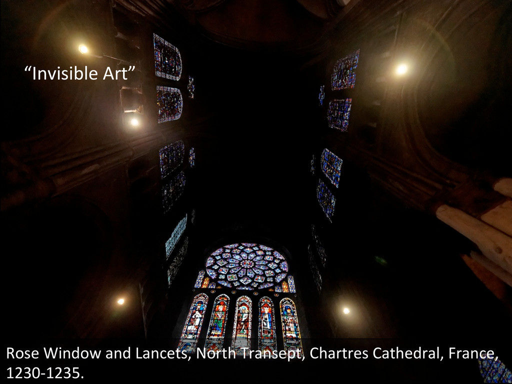"""""""Invisible Art""""  Rose Window and ..."""