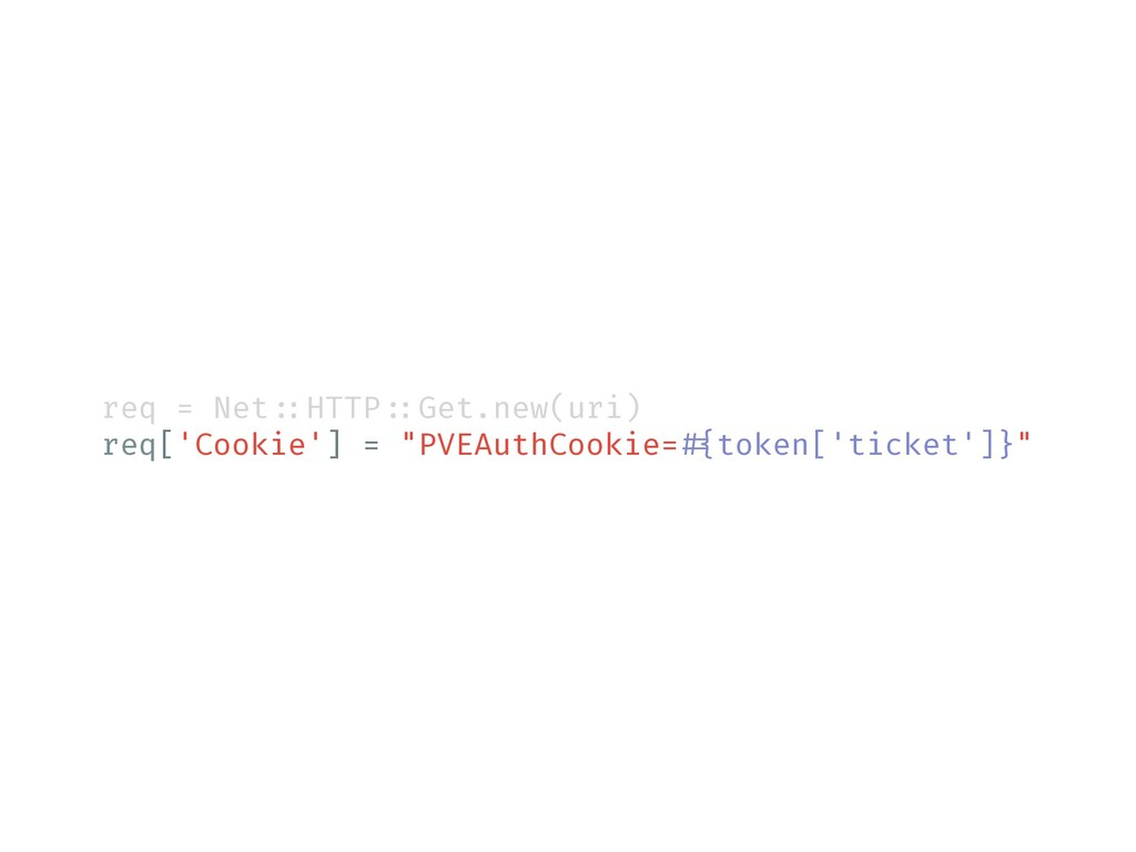req = Net!::HTTP!::Get.new(uri) req['Cookie'] =...