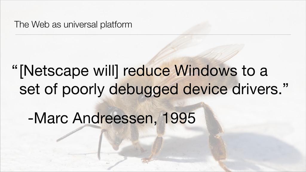 The Web as universal platform [Netscape will] r...