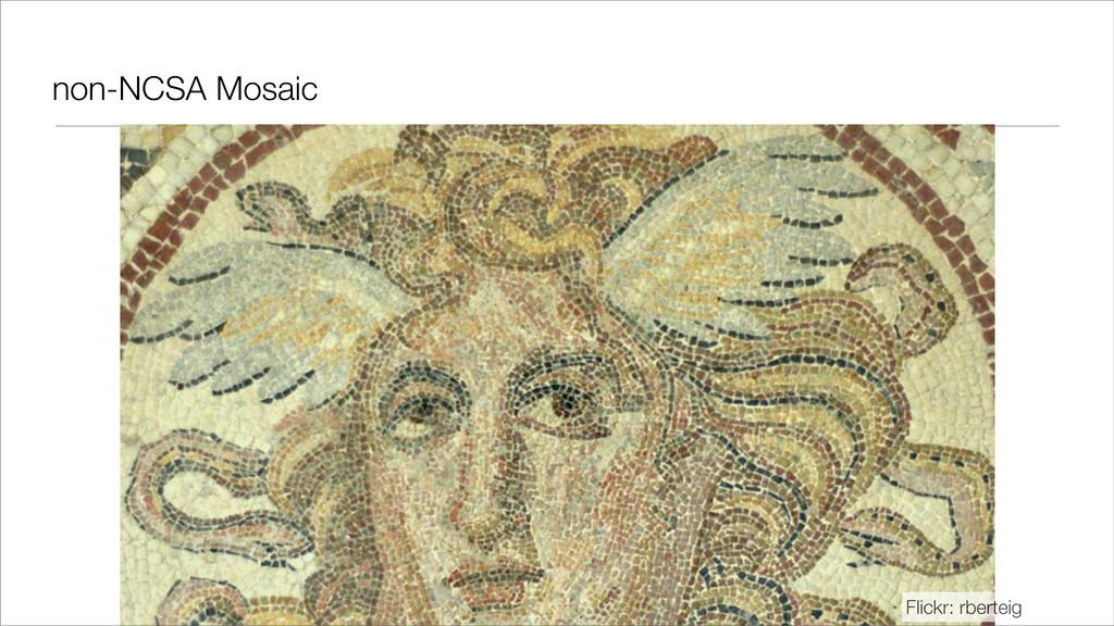 non-NCSA Mosaic Flickr: rberteig