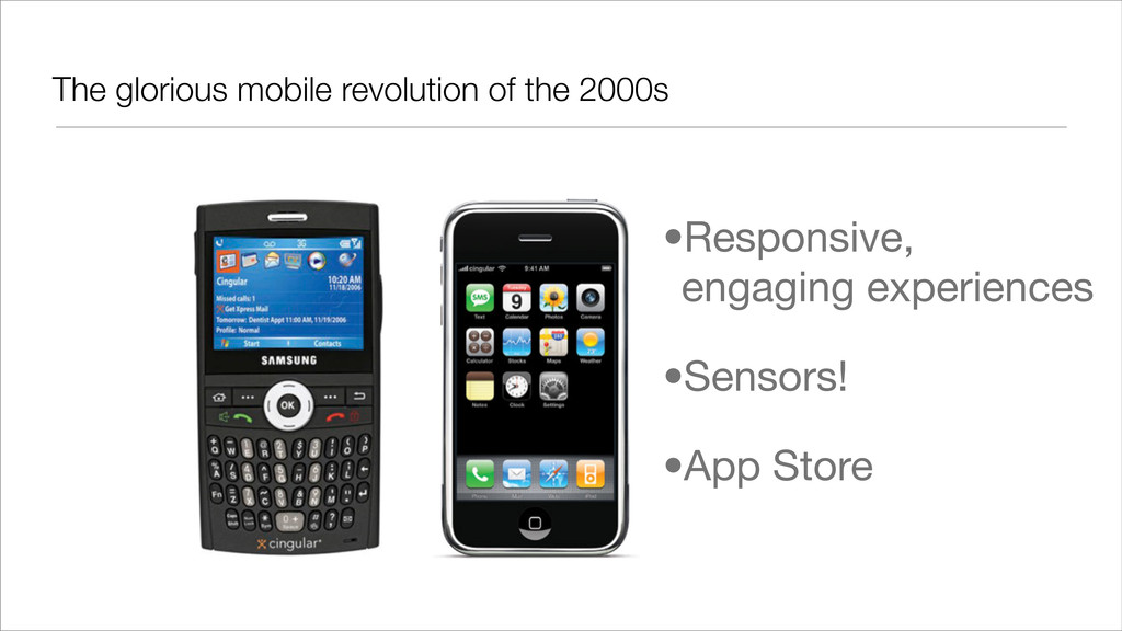 The glorious mobile revolution of the 2000s •Re...