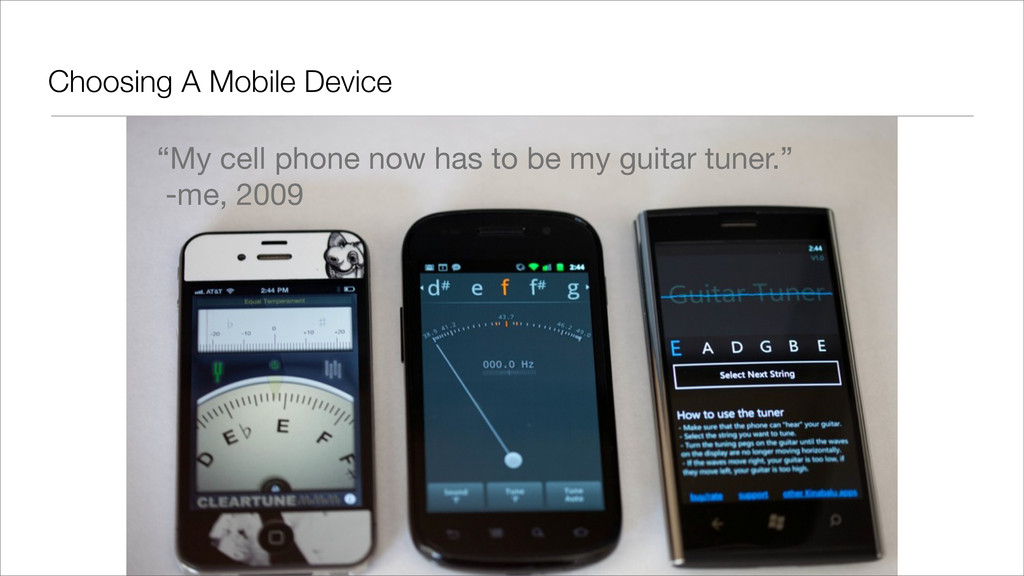 """Choosing A Mobile Device """"My cell phone now has..."""