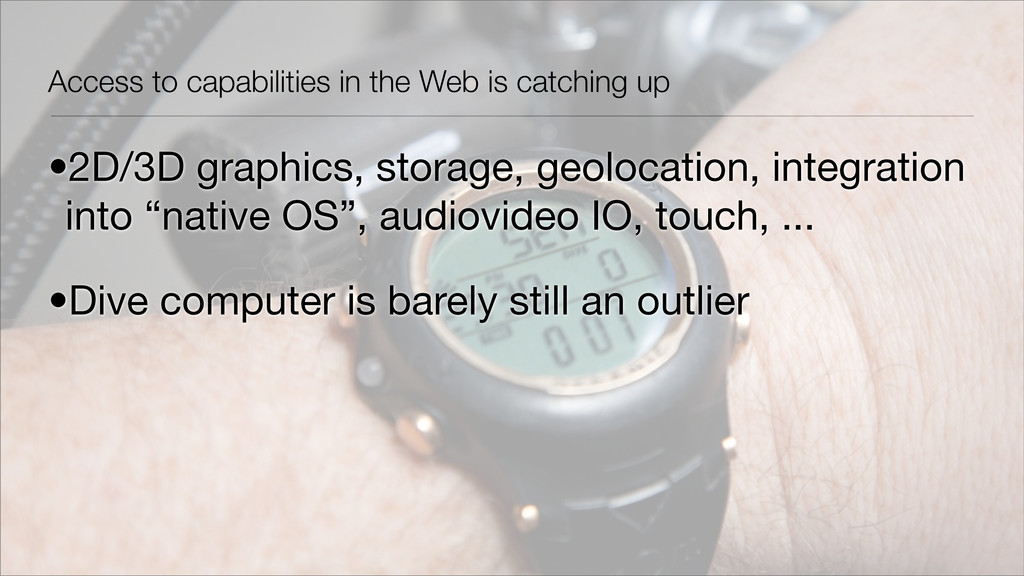 Access to capabilities in the Web is catching u...