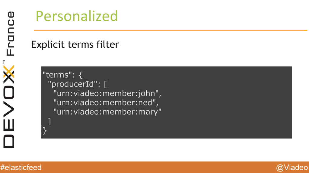 @Viadeo #elasticfeed Personalized Explicit term...