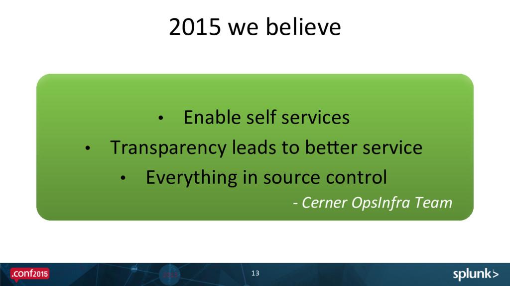 2015 we believe  13  • Enable s...