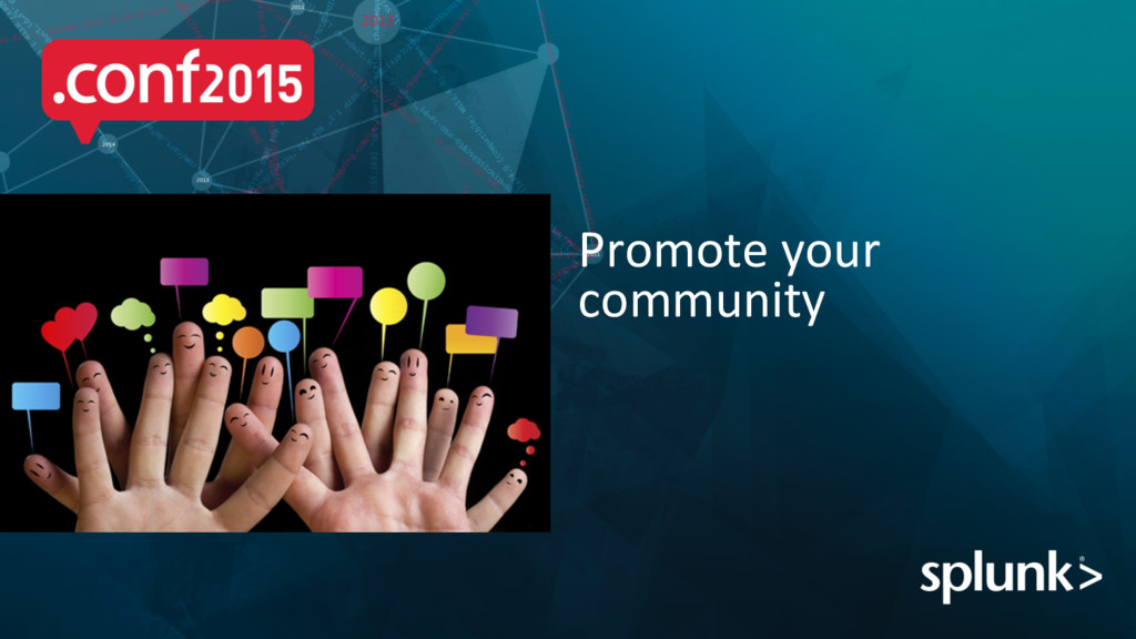 Promote your  community