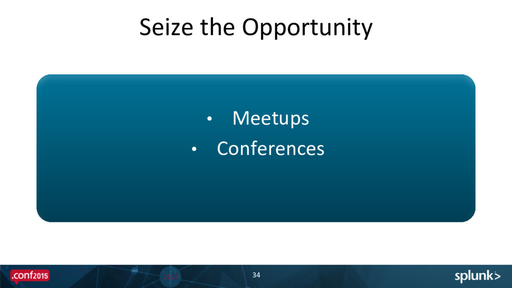 Seize the Opportunity  34  • Meetu...