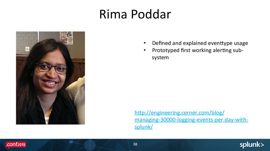 Rima Poddar  38  • Defined and e...