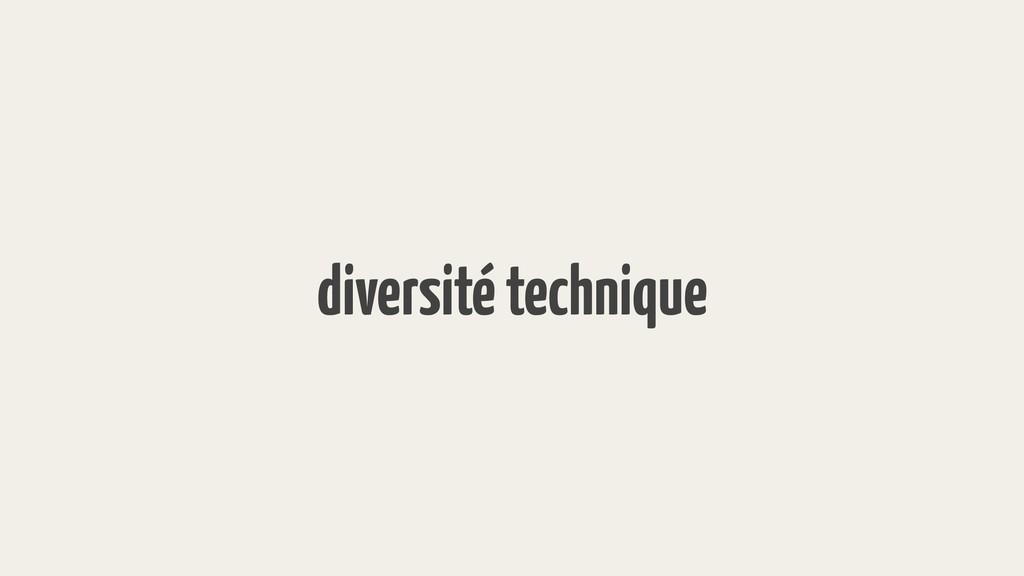 diversité technique