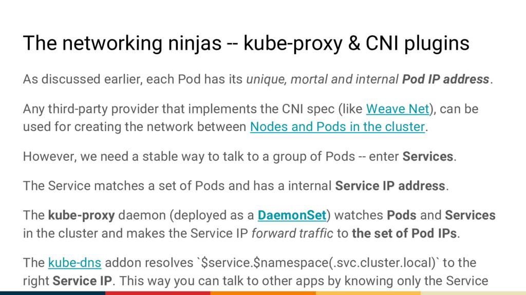 The networking ninjas -- kube-proxy & CNI plugi...