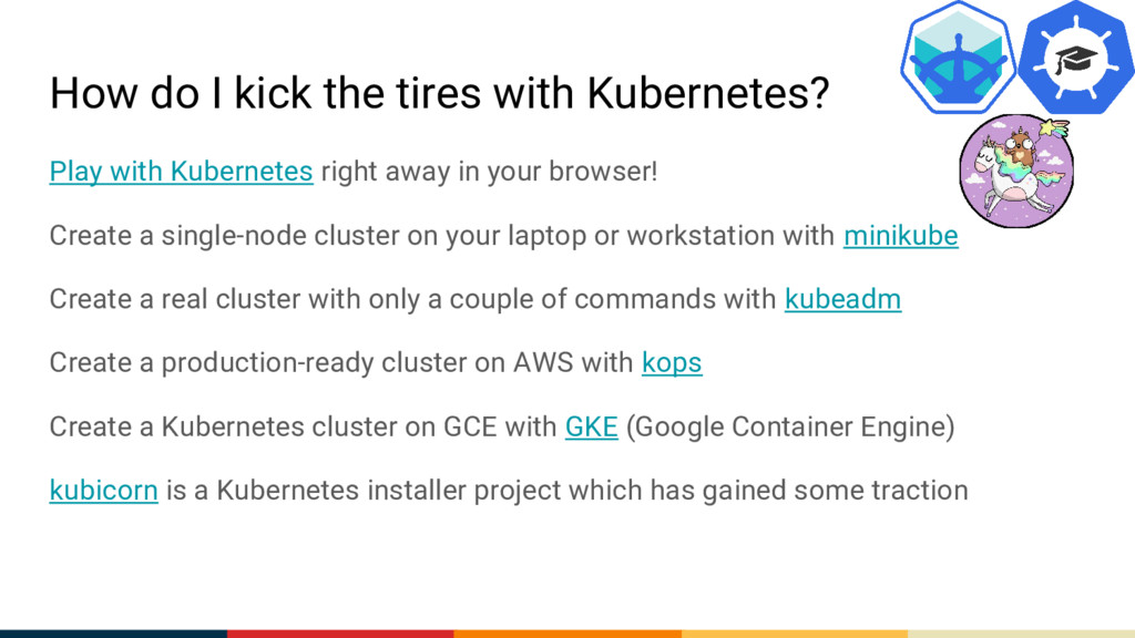 How do I kick the tires with Kubernetes? Play w...
