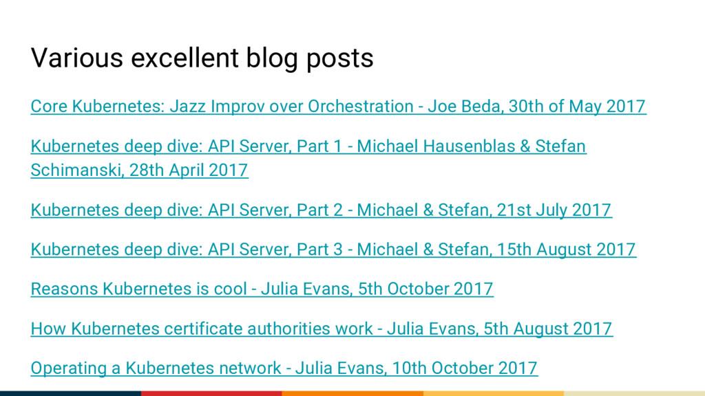Various excellent blog posts Core Kubernetes: J...