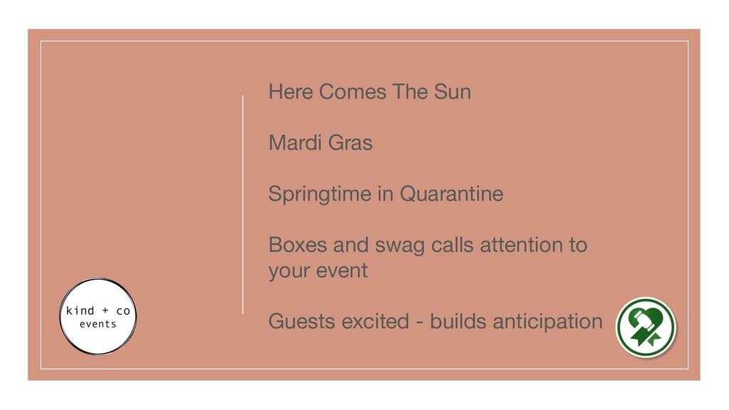 Here Comes The Sun Mardi Gras Springtime in Qua...