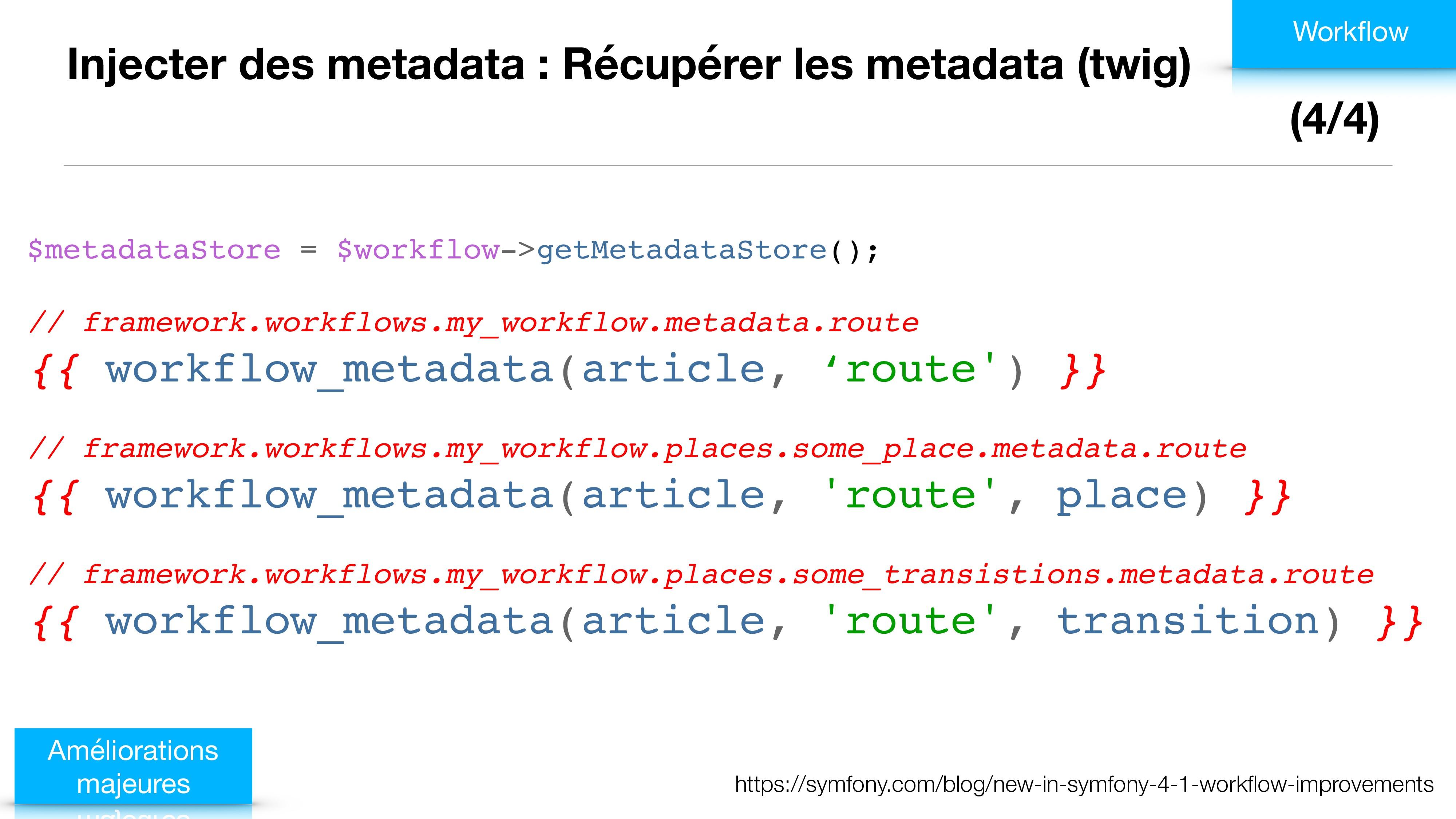 Injecter des metadata : Récupérer les metadata ...