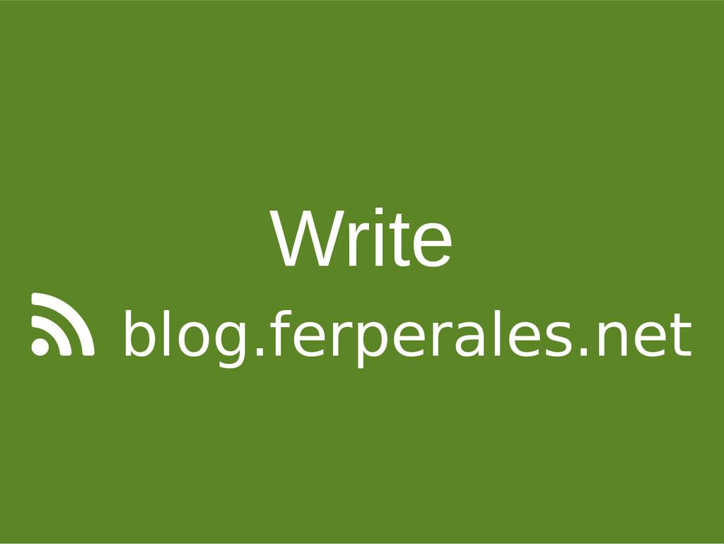 Write  blog.ferperales.net