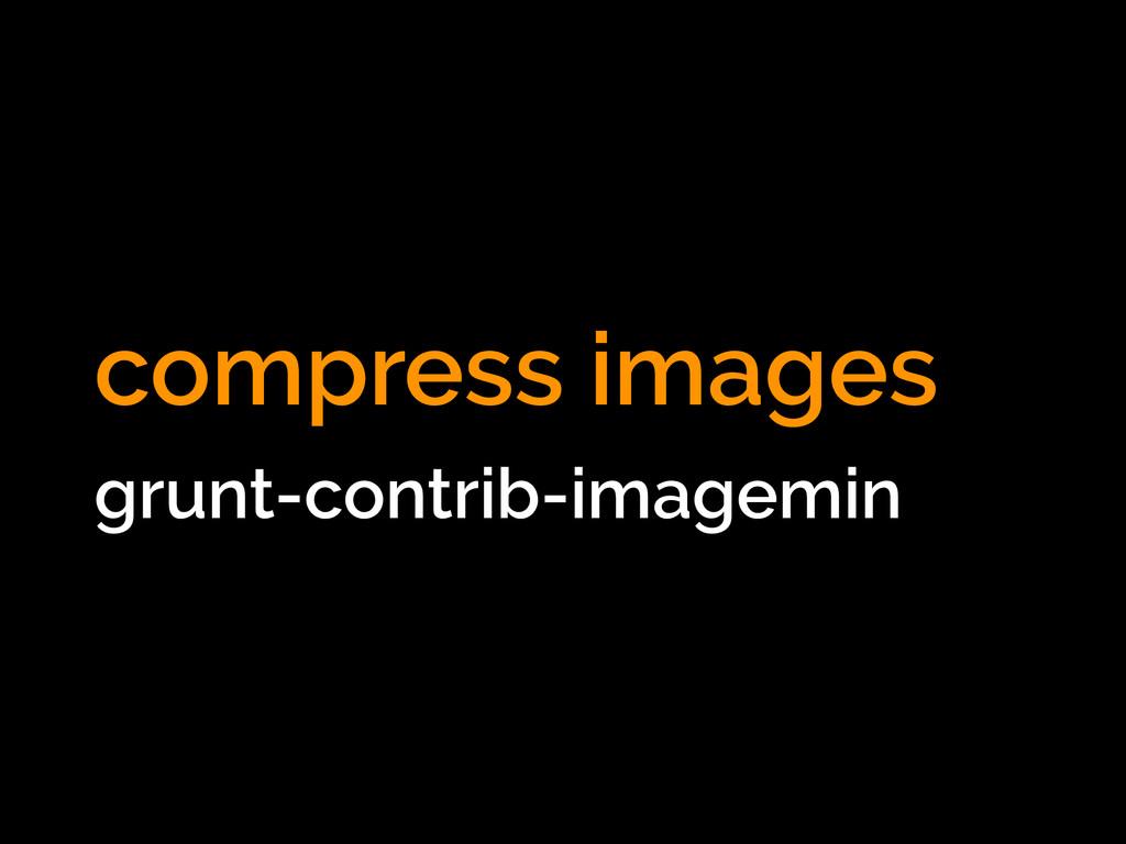 compress images grunt-contrib-imagemin