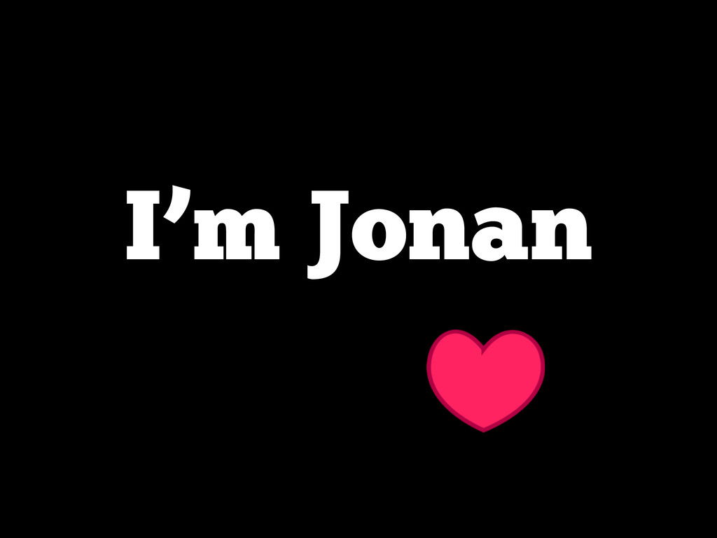 I'm Jonan