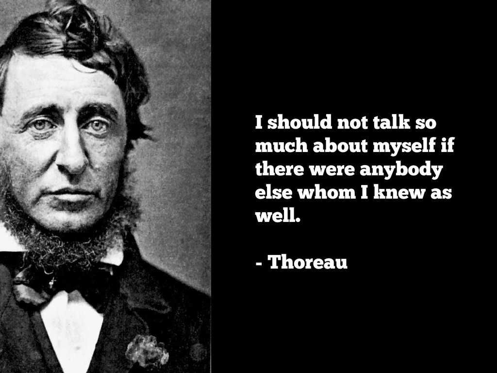 I should not talk so much about myself if there...