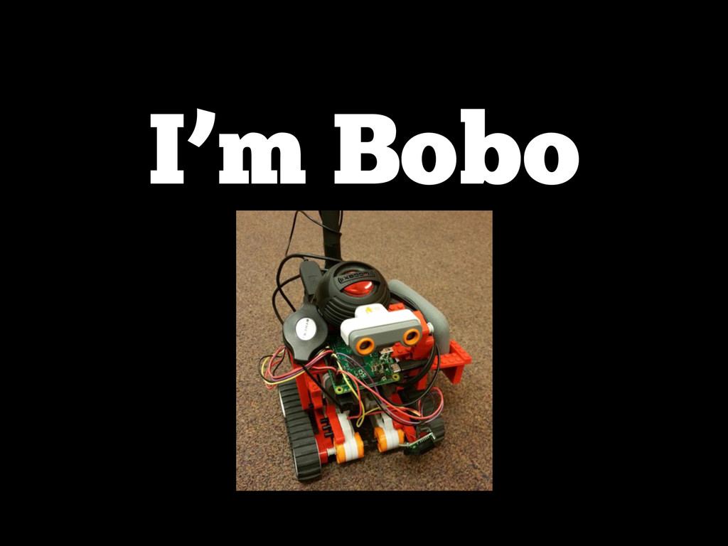 I'm Bobo