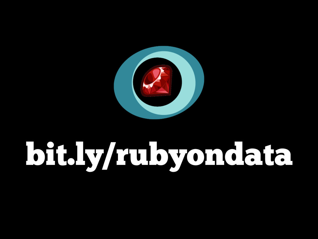 bit.ly/rubyondata