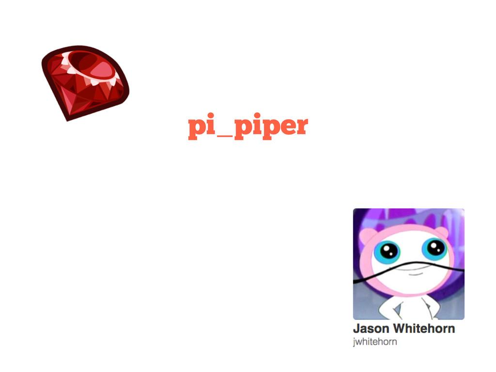 pi_piper