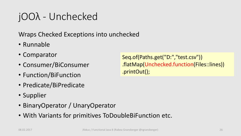 jOOλ - Unchecked Wraps Checked Exceptions into ...