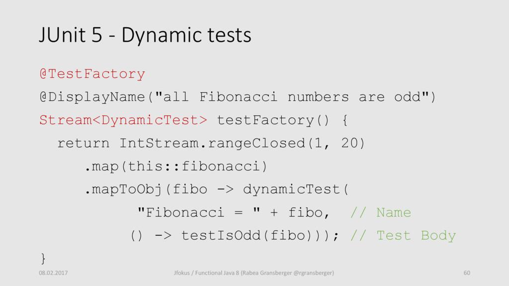 JUnit 5 - Dynamic tests @TestFactory @DisplayNa...