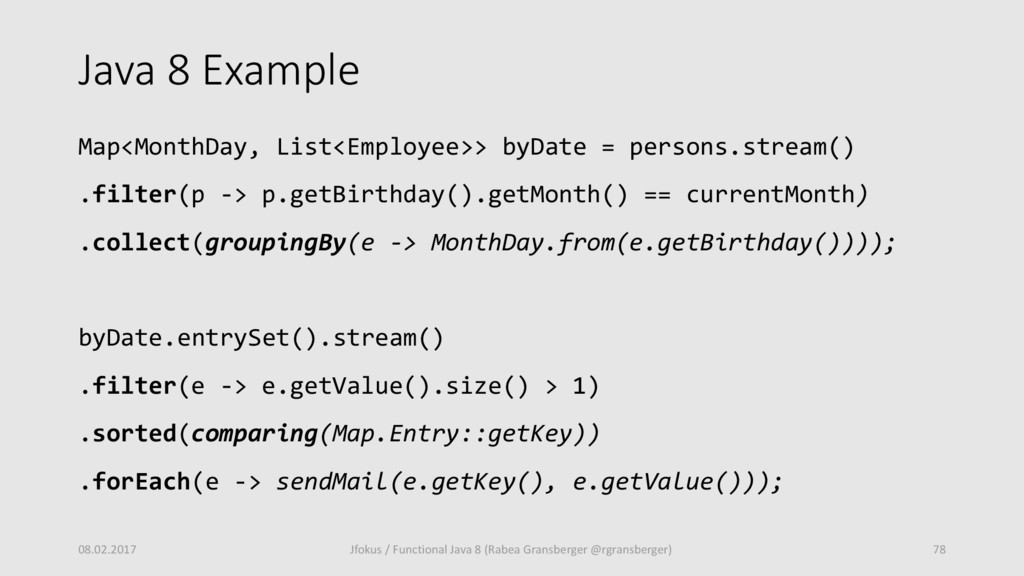 Java 8 Example Map<MonthDay, List<Employee>> by...