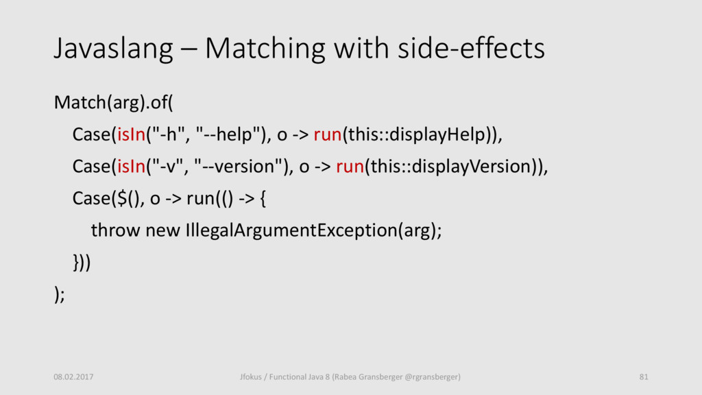 Javaslang – Matching with side-effects Match(ar...