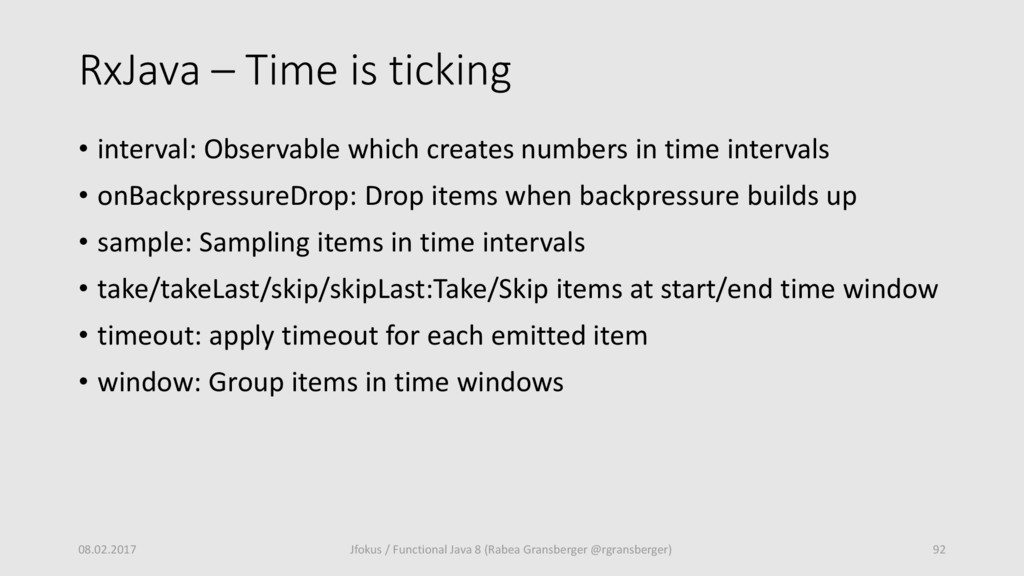 RxJava – Time is ticking • interval: Observable...
