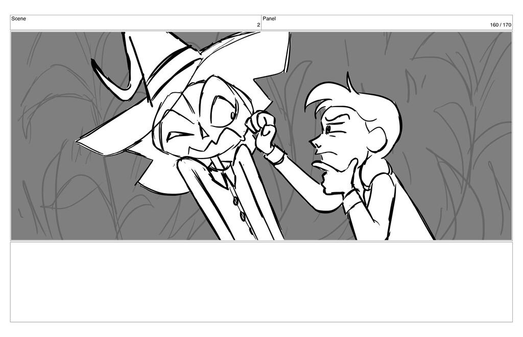 Scene 2 Panel 160 / 170