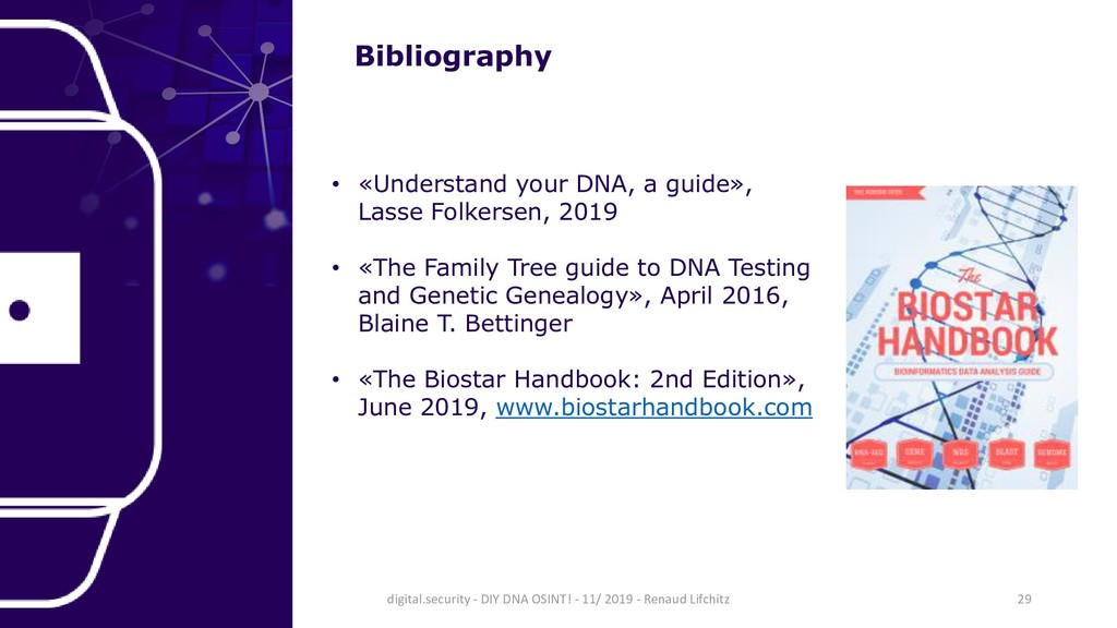 Bibliography • «Understand your DNA, a guide», ...