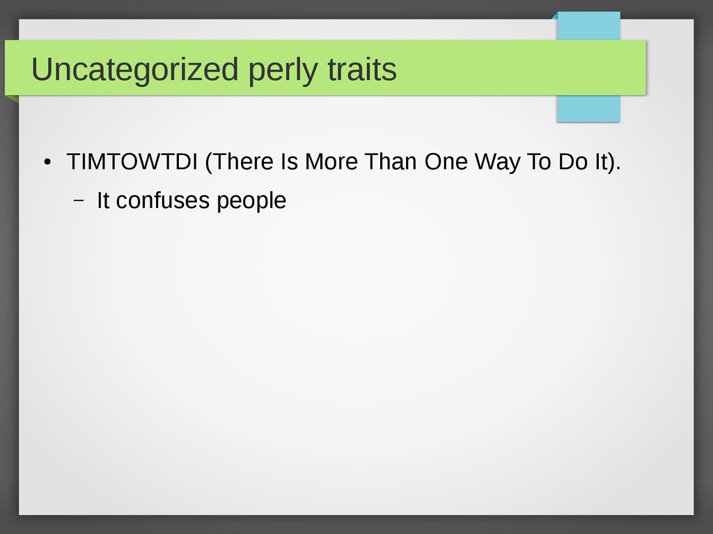 Uncategorized perly traits ● TIMTOWTDI (There I...