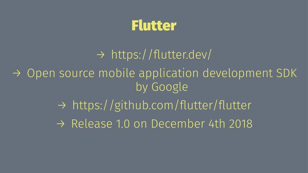 Flutter → https://flutter.dev/ → Open source mob...
