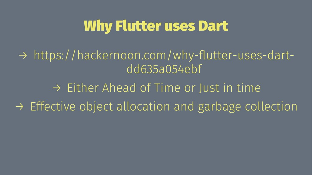 Why Flutter uses Dart → https://hackernoon.com/...