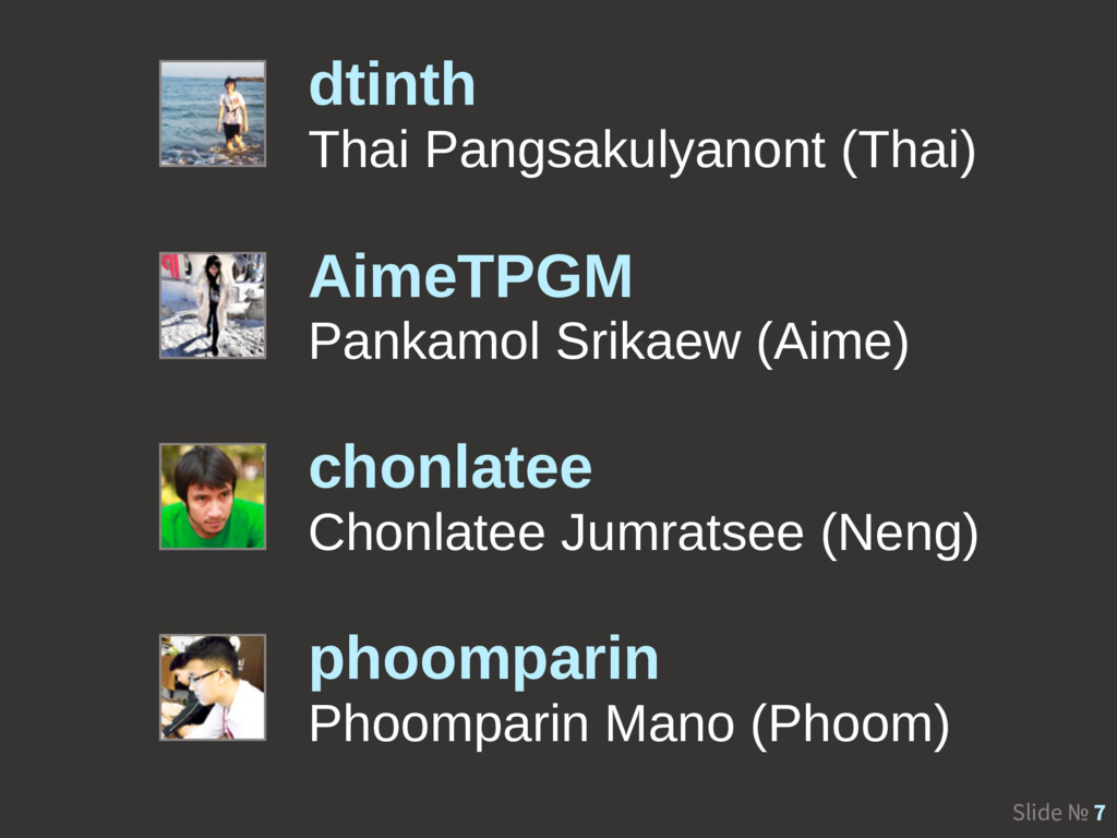 Slide № 7 dtinth Thai Pangsakulyanont (Thai) Ai...