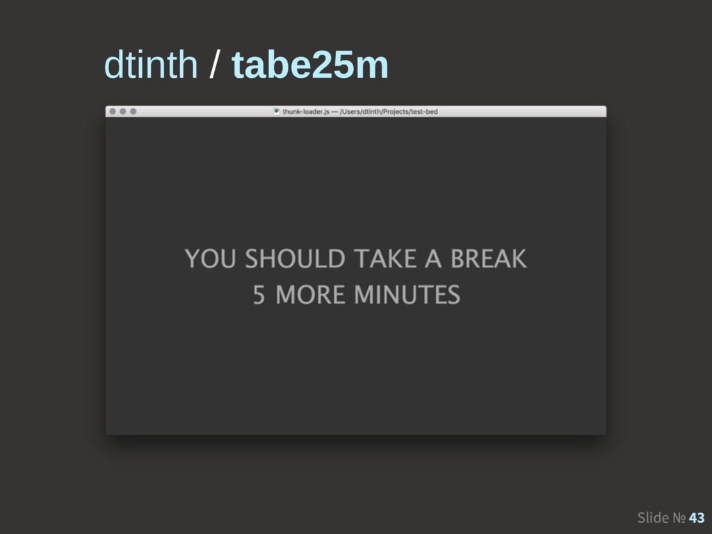 Slide № 43 dtinth / tabe25m