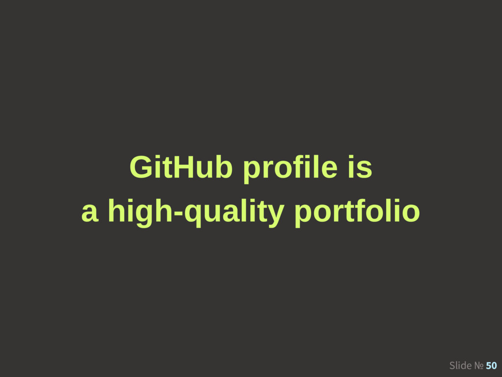 Slide № 50 GitHub profile is a high-quality por...
