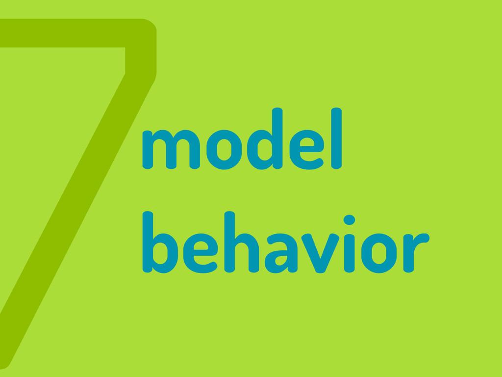 7model behavior